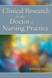 Clinical Research For The Doctor Of Nursing Practice