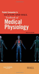 Pocket Companion To Guyton And Hall Textbook Of Medical Physiology 1