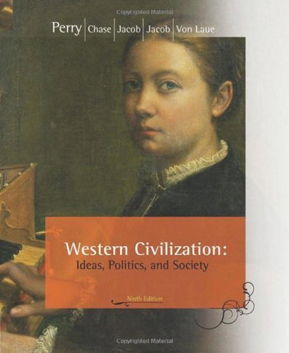 Western Civilization Ideas Politics And Society