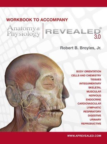 Workbook To Accompany Anatomy And Physiology Revealed Version 30