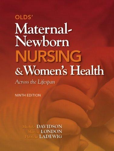 Olds' Maternal-Newborn Nursing And Women's Health