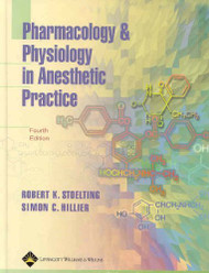 Pharmacology And Physiology In Anesthetic Practice