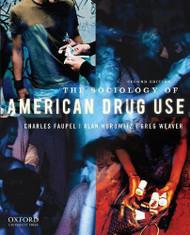 Sociology Of American Drug Use