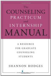 Counseling Practicum And Internship Manual