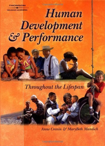 Human Development And Performance Throughout The Lifespan