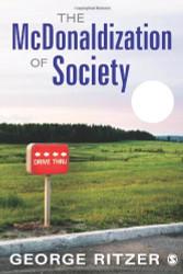 Mcdonaldization Of Society