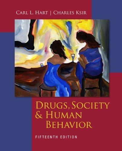 Drugs Society And Human Behavior