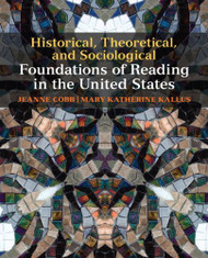 Historical Theoretical And Sociological Foundations Of Reading In The United States