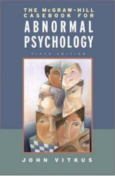Mcgraw-Hill Casebook For Abnormal Psychology