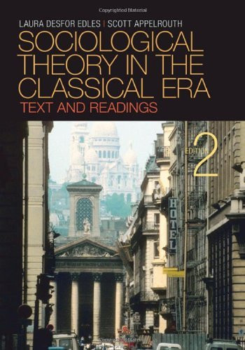 Sociological Theory In The Classical Era