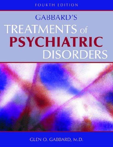 Gabbard's Treatments of Psychiatric Disorders