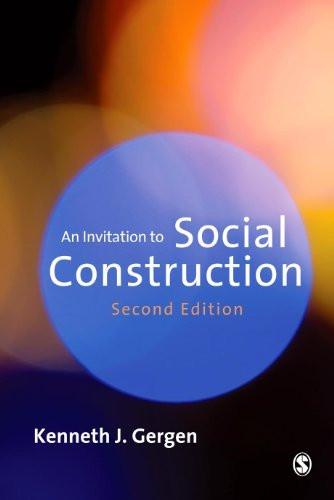 Invitation To Social Construction