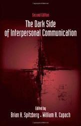 Dark Side Of Interpersonal Communication