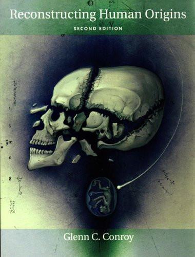 Reconstructing Human Origins