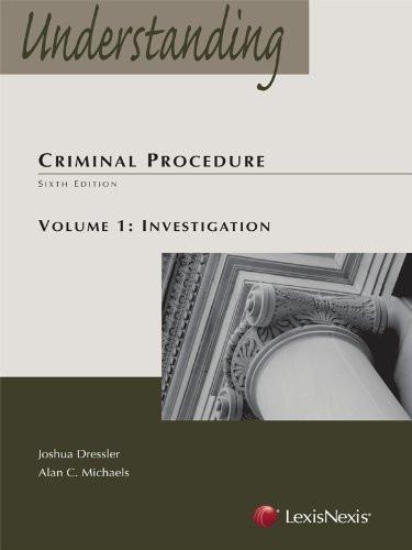 Understanding Criminal Procedure Volume 1