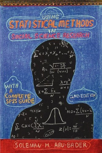 Using Statistical Methods in Social Science Research with a Complete SPSS Guide
