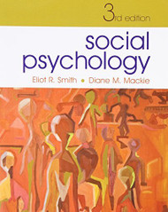 Social Psychology by Eliot R Smith