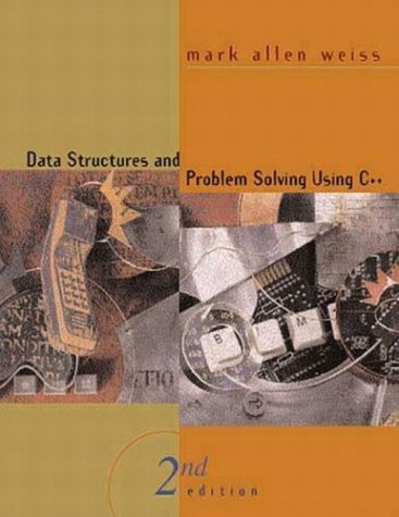 Data Structures And Problem Solving Using C++