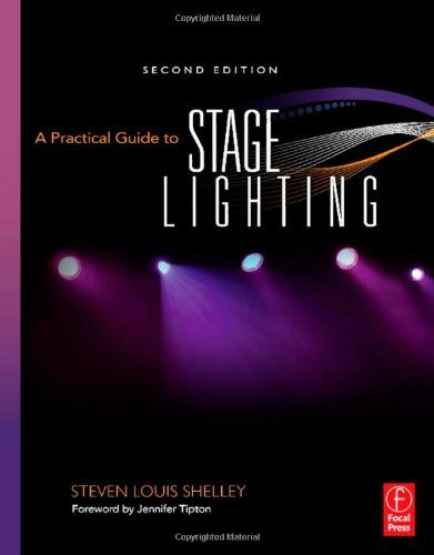 Practical Guide To Stage Lighting