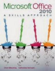 Microsoft Office 2010 A Skills Approach