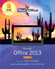 Your Office Microsoft Office 2013 Volume 1