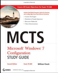 MCTS Microsoft Windows 7 Configuration Study Guide Study Guide Exam 70-680