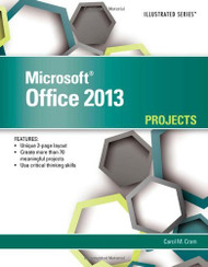 Microsoft Office 2013 Illustrated Projects