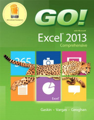 GO! with Microsoft Excel 2013 Comprehensive