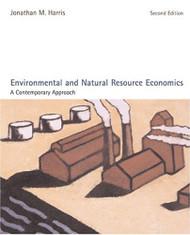 Environmental And Natural Resource Economics by Jonathan M Harris