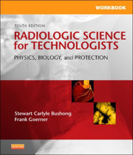 Workbook And Laboratory Manual For Radiologic Science For Technologists