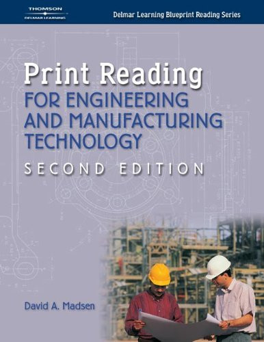 Print Reading For Engineering And Manufacturing Technology