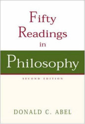 Fifty Readings In Philosophy - Donald Abel