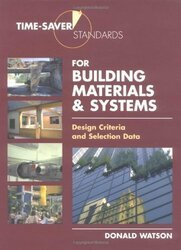 Time-Saver Standards For Building Materials And Systems