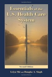 Essentials Of The Us Health Care System