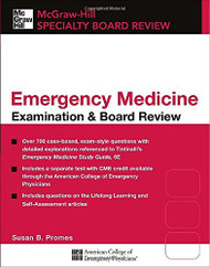 Tintinalli's Emergency Medicine Examination &Amp Board Review