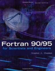 Fortran For Scientists And Engineers by Stephen Chapman