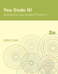 You Code It! Abstracting Case Studies Practicum