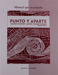 Workbook/Laboratory Manual To Accompany Punto Y Aparte by Sharon Foerster