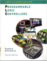 Programmable Logic Controllers Lab Manual  by Frank Petruzella