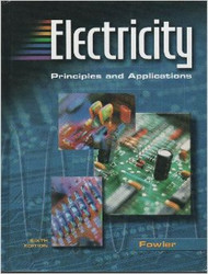 Electricity Principles and Applications by Richard Fowler