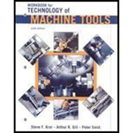 Student Workbook For Technology Of Machine Tools by Steve Krar