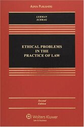 Ethical Problems In The Practice Of Law
