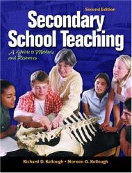 Secondary School Teaching by Richard Kellough