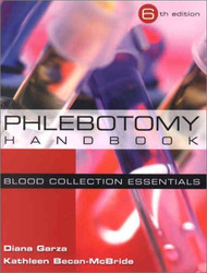Phlebotomy Handbook  by Garza & Becan-McBride