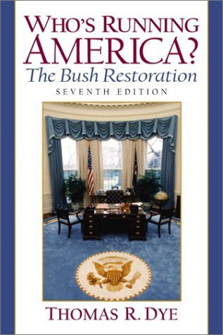 Who's Running America? The Bush Restoration