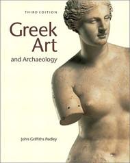 Greek Art & Archaeology  by John Pedley