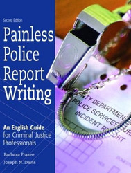 Painless Police Report Writing