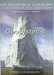Applied Physical Geography: Geosystems in the Laboratory by Robert Christopherson