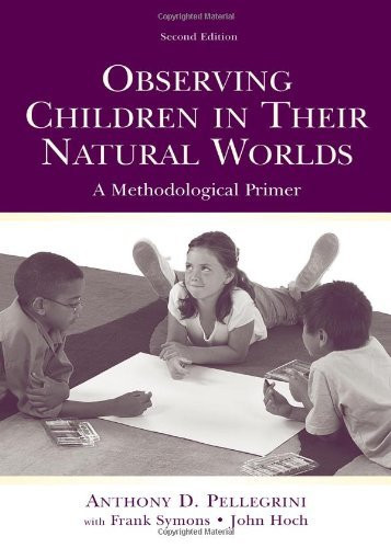 Observing Children In Their Natural Worlds