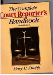 Complete Court Reporter's Handbook